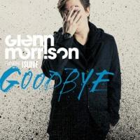 Glenn Morrison feat. Islove - Goodbye