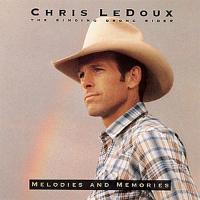 Chris LeDoux - Melodies and Memories