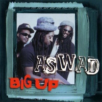 Aswad - Big Up