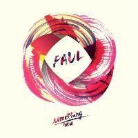 Faul & Wad - Something New