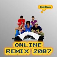 Brainstorm - Online (Remixed)