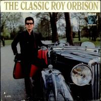 Roy Orbison - The Classic Roy