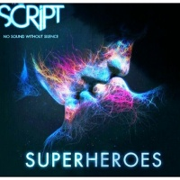 The Script - Superheroes