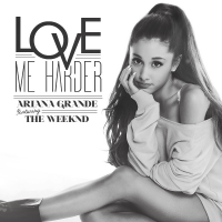 Ariana Grande feat. The Weeknd - Love Me Harder