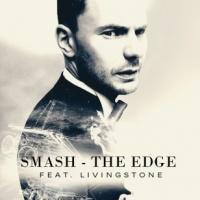 Smash feat. Carlton Livingston - Edge