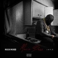 Rick Ross - Movin Bass