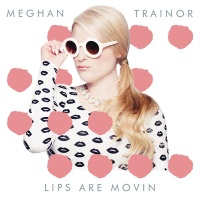 Lips Are Movin
