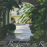 Michael Franks - Rendezvous in Rio