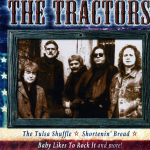 The Tractors - Baby Likes To Rock It