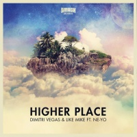 Dimitri Vegas - Higher Place