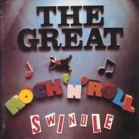 - The Great Rock 'N' Roll Swindle