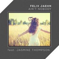 Felix Jaehn - Ain't Nobody