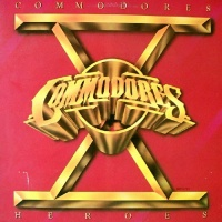 The Commodores - Heroes