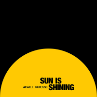 Errol Reid & Sebastian Ingrosso feat. Salem Al Fakir feat. Vincent Pontare - Sun Is Shining