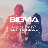 Sigma feat. Ella Henderson - Glitterball