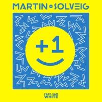 Martin Solveig feat. Sam White - +1