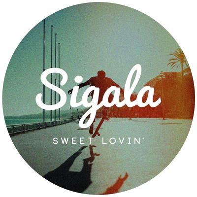 Sigala - Sweet Lovin (Radio Edit)