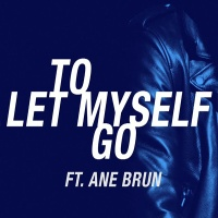 The Avener feat. Ane Brun - To Let Myself Go