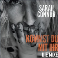 Sarah Connor - Go, Get Your Girl