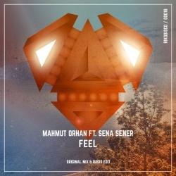 Mahmut Orhan - Feel (Original Mix)