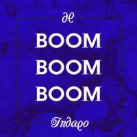 Indaqo - Boom boom boom (Original Mix)