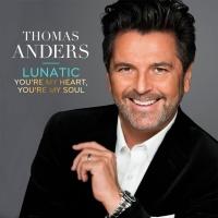 Слушать Thomas Anders - Lunatic
