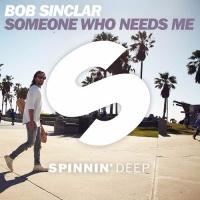 Bob Sinclar - Someone Who Needs Me (Original Mix)