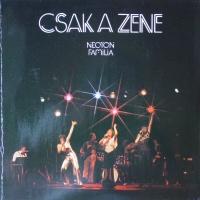 Neoton Familia - Csak A Zene (Album)