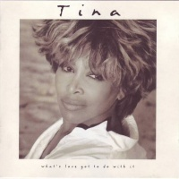 Tina Turner - What's Love Got To Do With It (Album)
