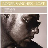 Roger Sanchez - Lost (Single)