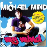 Michael Mind Project - Get Down with Sunloverz (Club Mix)