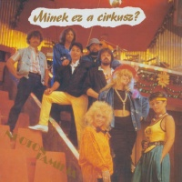 Neoton Familia - Minek Ez A Cirkusz (Album)