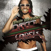 Bob Sinclar - Disco Crash (Album)