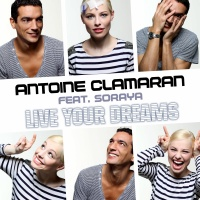 Antoine Clamaran - Live Your Dreams (Single)