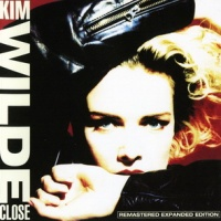 Kim Wilde - Close (Remastered Expanded Edition),CD1