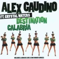Alex Gaudino - Destination Calabria (Single)