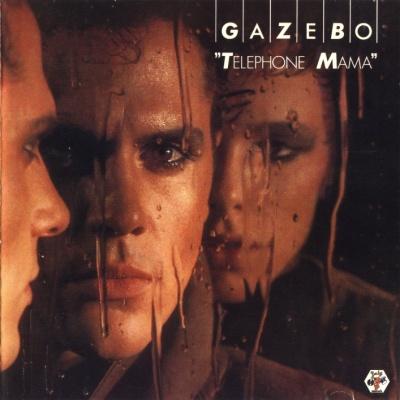 Gazebo - Telephone Mama (Album)