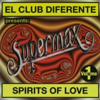 Supermax - Spirits Of Love (Album)