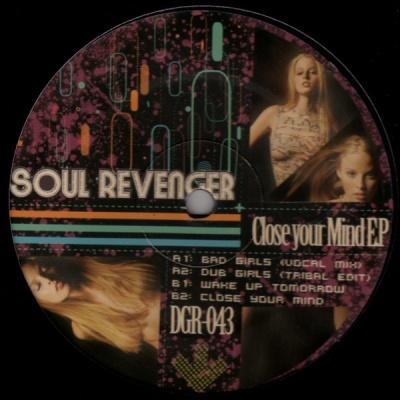 Soul Revenger - Close Your Mind EP