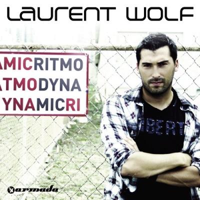 Laurent Wolf - Ritmo Dynamic
