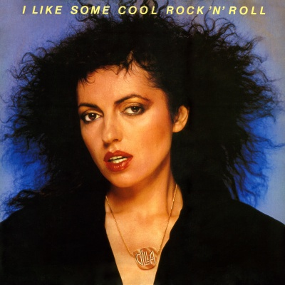 Gilla - I Like Some Cool Rock 'N' Roll (LP)