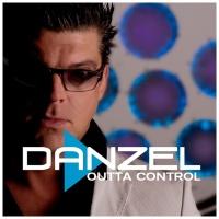 Danzel - Outta Control (Single)