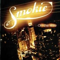 Smokie - Love On A Wire