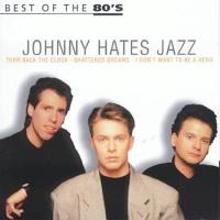 Johnny Hates Jazz - Best Of The 80's (Album)