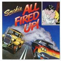 Smokie - All Fired Up! (Album)