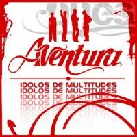 Aventura - Idolos De Multitudes (Album)