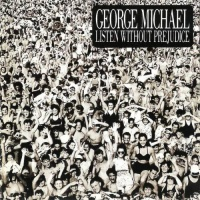 George Michael - Listen Without Prejudice (Vol. 1) (Album)
