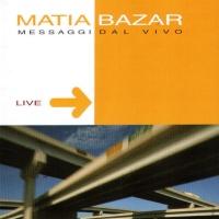 Matia Bazar - Messagi Dal Vivo (Album)