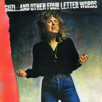 Suzi Quatro - Suzi...And Other Four Letter Words (Album)