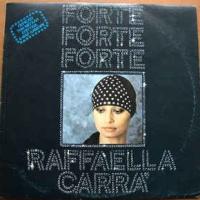 Raffaella Carra - Forte Forte Forte (Album)